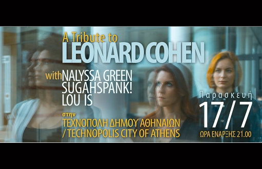 Nalyssa Green, Sugahspank! & Lou is: A Tribute to Leonard Cohen (videos)