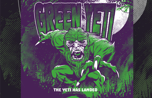 Green Yeti: The Yeti Has Landed