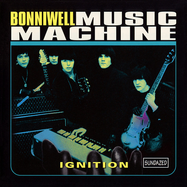 Bonniwell Music Machine - Ignition LP